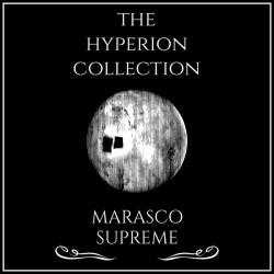 The Hyperion Collection Marasco Supreme