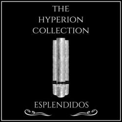 The Hyperion Collection Esplendidos